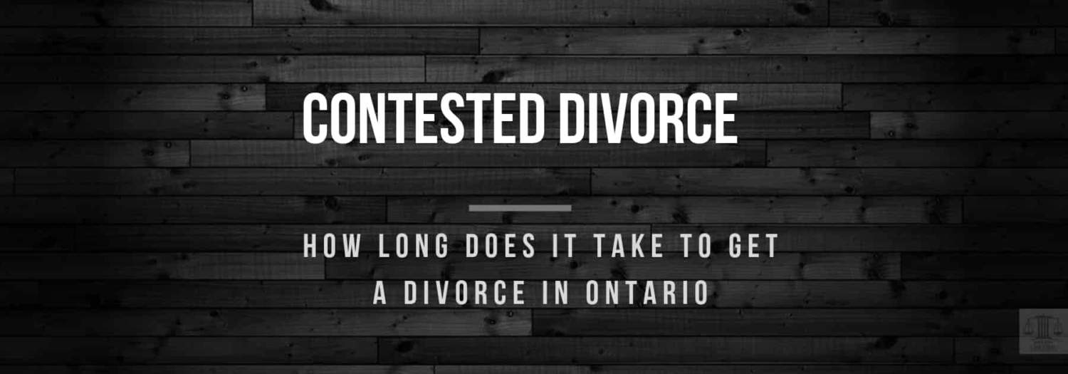 How Long Does It Take To Get a Divorce In Ontario ...